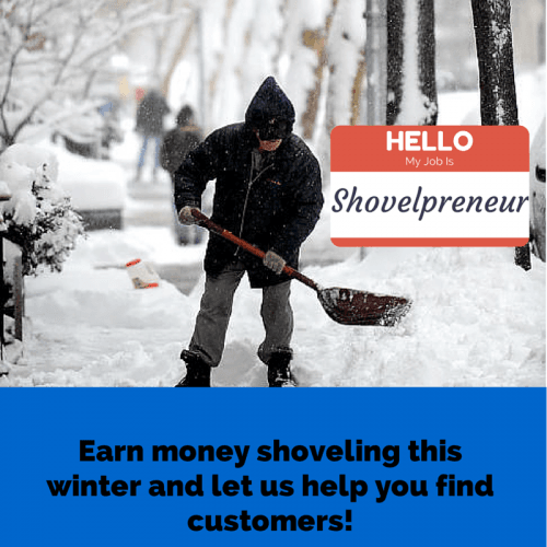 Earn money shoveling this winter, and let us help you find customers.